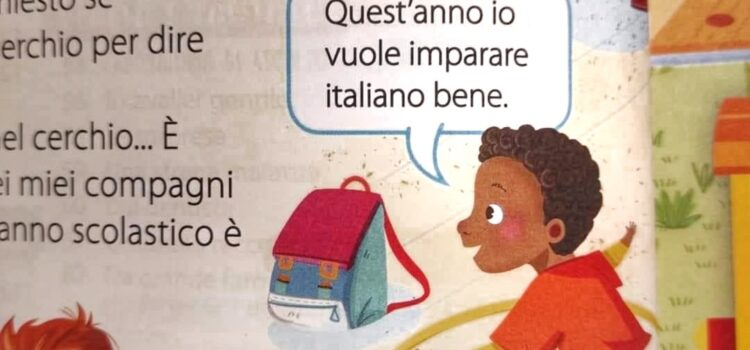 «Io vuole imparare italiano bene». Spunto di riflessione e non gogna mediatica