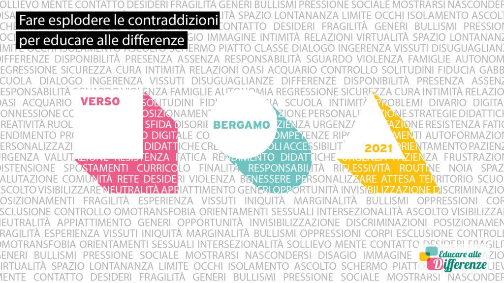Campagna educare alle differenze 2021 - Fare esplodere le contraddizioni per educare alle differenze